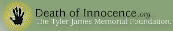 Death of Innocence - The Tyler James Memorial Foundation